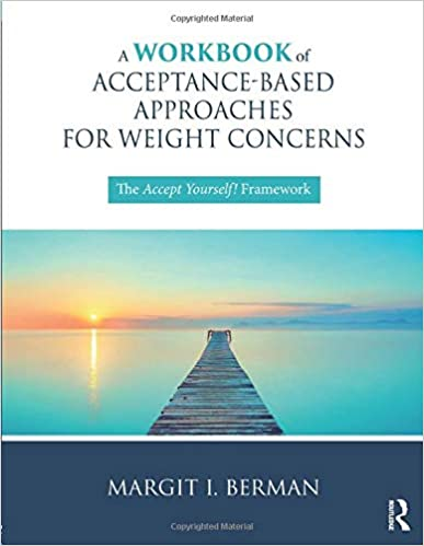 Acceptance Based Approaches for Weight Concerns Book